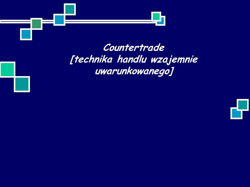 Countertrade [technika handlu wzajemnie uwarunkowanego]